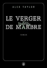 CA VA LUI COUTER UN REIN - LE VERGER DE MARBRE - ALEX TAYLOR