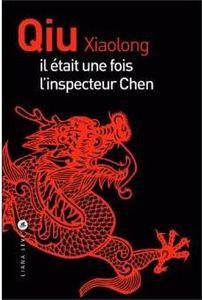 POUSSIERE SANGLANTE - IL ETAIT UNE FOIS L'INSPECTEUR CHEN - QIU XIAOLONG