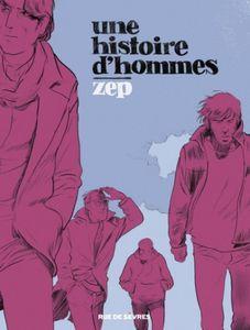 Une histoire d'hommes de Zep