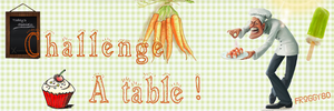 Challenge A Table !