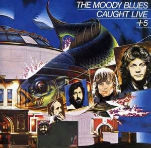 Un disque rare des MOODY BLUES : Caught Live + 5