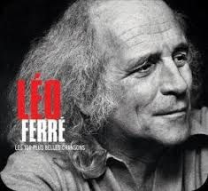 Léo Ferré l'Indigné (1)