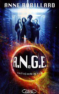 A.N.G.E  Antichristus de Anne Robillard