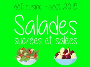 Résultats du défi Salades Salées ou sucrées