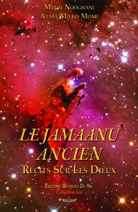 Vient de paraître: Le Jamaanu ancien: Récits sur les Dieux - Les chroniques de l'Empire Ntu