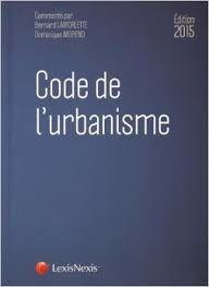 Droit de l'urbanisme: les modifications apportées par les deux décrets du 28 décembre 2015