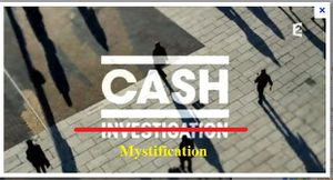 Cash investigation, ou Cash mystification ?