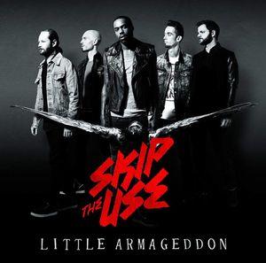 Skip The Use &quot&#x3B;Little Armageddon&quot&#x3B;