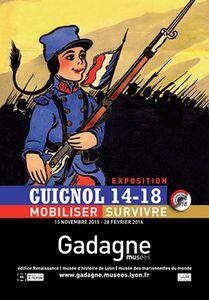 GUIGNOL 14-18 : Mobiliser, survivre, exposition à Lyon