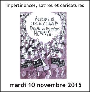 &quot&#x3B;Impertinences, satires et caricatures&quot&#x3B;, le 10 novembre 2015 à Rouen