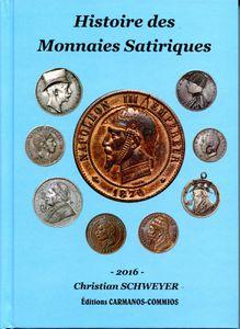 Histoire des monnaies satiriques, par Christian Schweyer