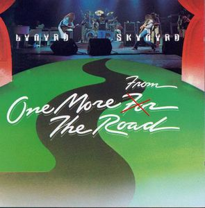 Lynyrd Skynyrd &quot&#x3B; One More From The Road &quot&#x3B;