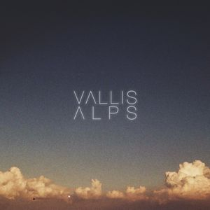 Music : Vallis Alps &quot&#x3B; Young &quot&#x3B;