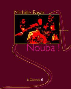 Nouba, commentaires sur le roman