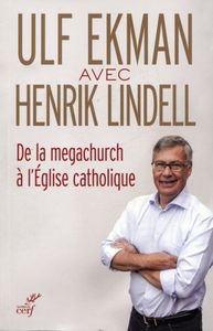 De la megachurch à l'Eglise catholique