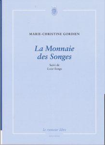 Découvrir : La Monnaie des Songes de Marie-Christine Gordien