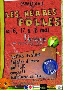 Festival &quot&#x3B;Les Herbes Folles&quot&#x3B; Fécamp les 16 17 et 18 mai 2014.