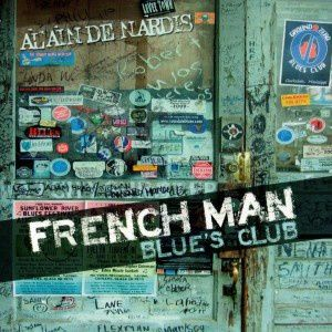 ALAIN DE NARDIS/ New Album : French Man Blue's Club /