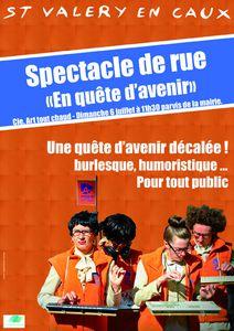 Théâtre de rue &quot&#x3B; Cie Art Tout Chaud – « En Quête d'Avenir » Dimanche 6 juillet à 11h30 Saint Valery En Caux devant le parvis de La Mairie