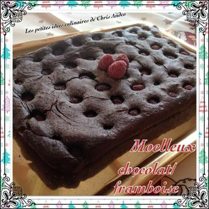 Moelleux chocolat / framboise