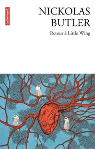 Retour a Little Wing de Nikolas Butler