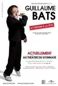 Guillaume Bats - « Attention à la tête »