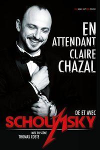 Antoine Schoumsky – « En attendant Claire Chazal »