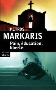 Pain, Education, Liberté