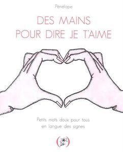 Des mains pour dire Je t'aime
