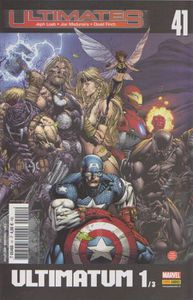 Ultimates n°41 : ultimatum 1/3 (Jeph Loeb, Joe Madureira, David Finch)