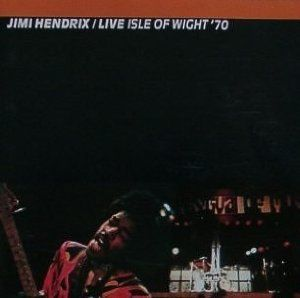 Live Isle of Wight' 70 (Jimi Hendrix)
