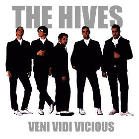 Veni, vidi, vicious (The hives)