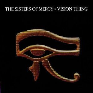 Vision thing (The sisters of mercy)