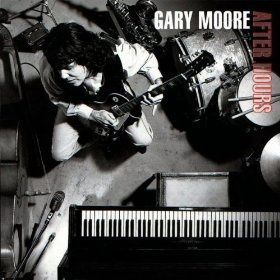 After hours (Gary Moore)