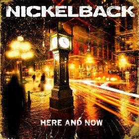 Here and now (Nickelback)