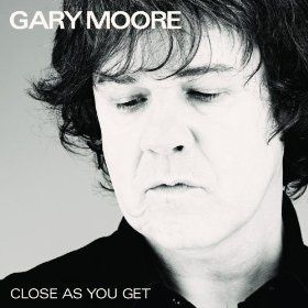 Close as you get (Gary Moore)