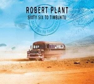 Sixty six to Timbuktu (Robert Plant)