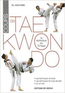 Cours de tae kwon do, technique du tchagui (Pil-Won Park)