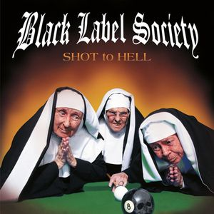 Shot to hell (Black label society)