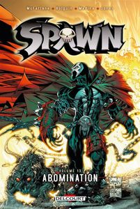 Spawn, tome 13, abomination (Todd Mc Farlane, Brian Holguin, Angel Medina, Nat Jones)