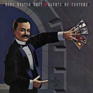 Agents of fortune (Blue Oyster Cult)