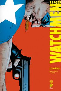 Before Watchmen, Minutemen, volume 7 (Brian Azarello, J.G Jones)