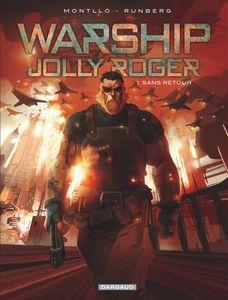 Warship Jolly Roger – tome 1 de Sylvain Runberg et Miki Montllo chez Dargaud.