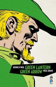 Green Arrow et Green Lantern de Dennis O'Neil et Neal Adams/Dan Askins chez Urban Comics.