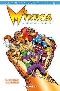 Mikros – Archives tome 2 de Jean-Yves Mitton chez Delcourt