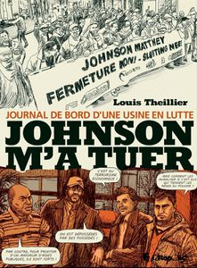 Johnson m'a tuer par Louis Theillier chez Futuropolis.