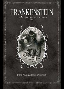Frankenstein le Monstre est vivant de Steve Niles et Bernie Wrightson chez Soleil.