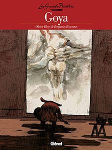 Goya de Olivier Bleys et Benjamin Bozonnet chez Glénat.