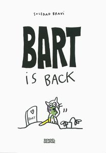 Bart is back de Soledad Bravi chez Denoël Graphic.