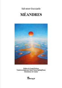 &quot&#x3B;Méandres&quot&#x3B; de Salvatore Gucciardo dans la revue TRAVERSEES